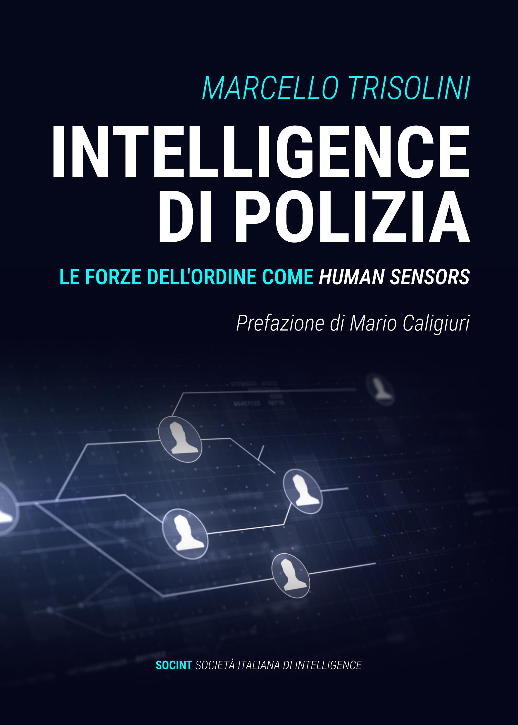 Intelligence di polizia: Le forze dell'ordine come human sensors