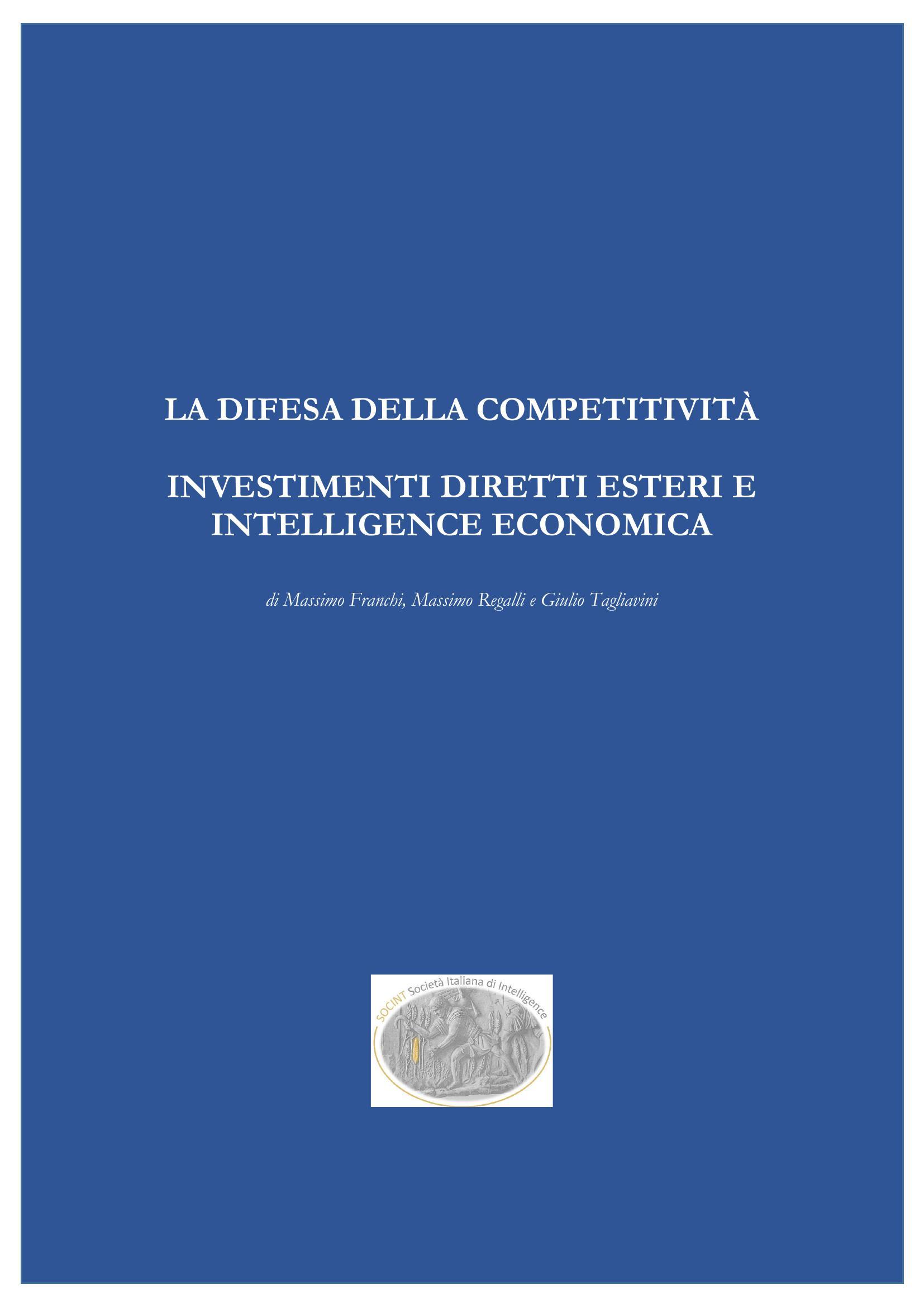 La Difesa della Competitività Investimenti Diretti Esteri e Intelligence Economica