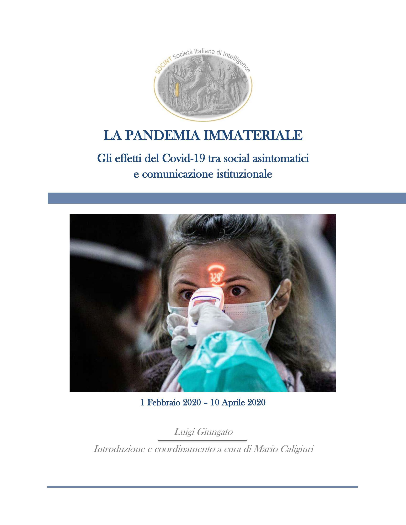 La Pandemia Immateriale. Gli effetti del Covid-19 tra social asintomatici e comunicazione istituzionale