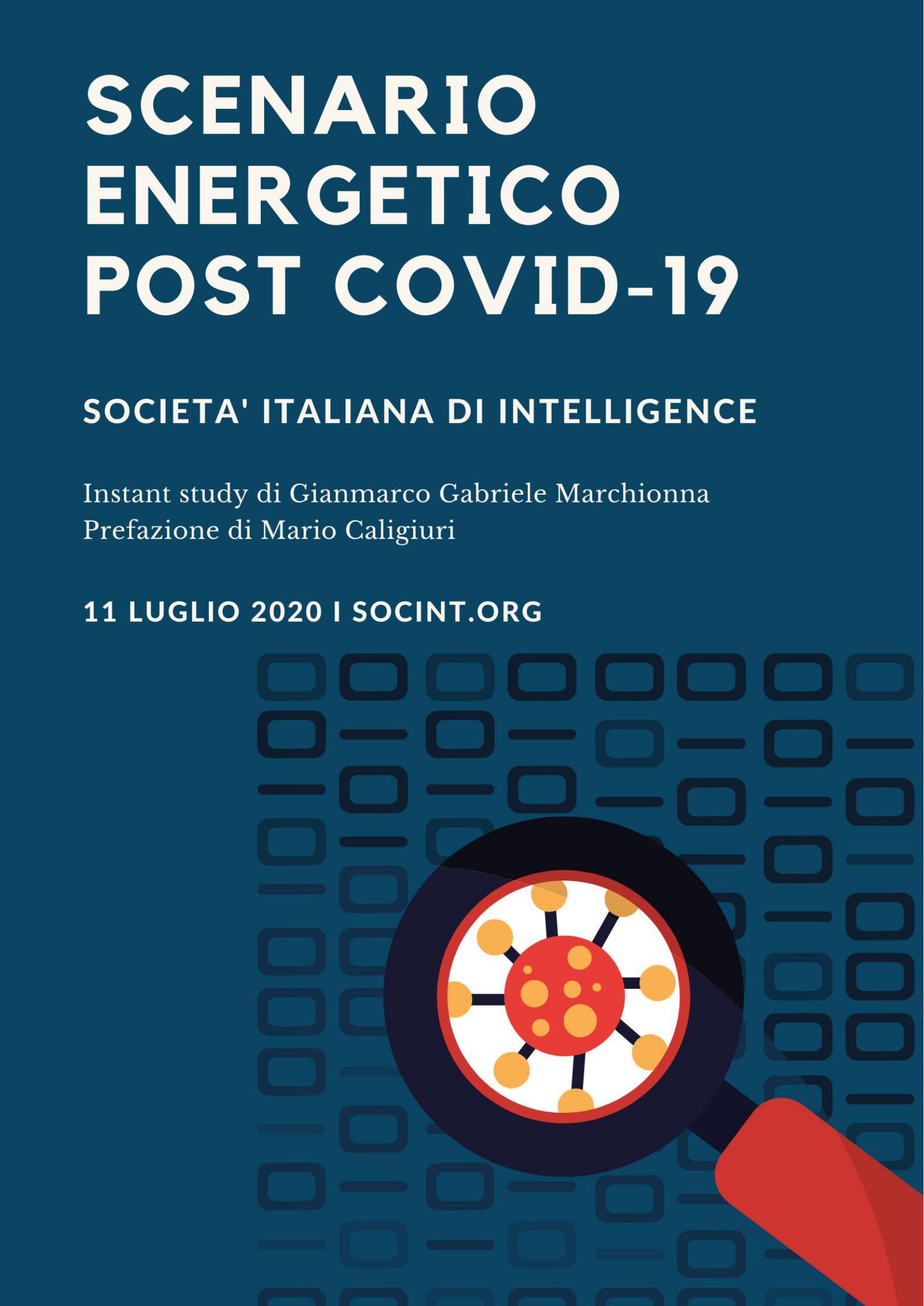 Sicurezza energetica, analisi degli scenari post pandemia COVID-19