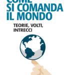 Come si comanda il mondo? SOCINT Friuli presenta libro di Galli – Caligiuri