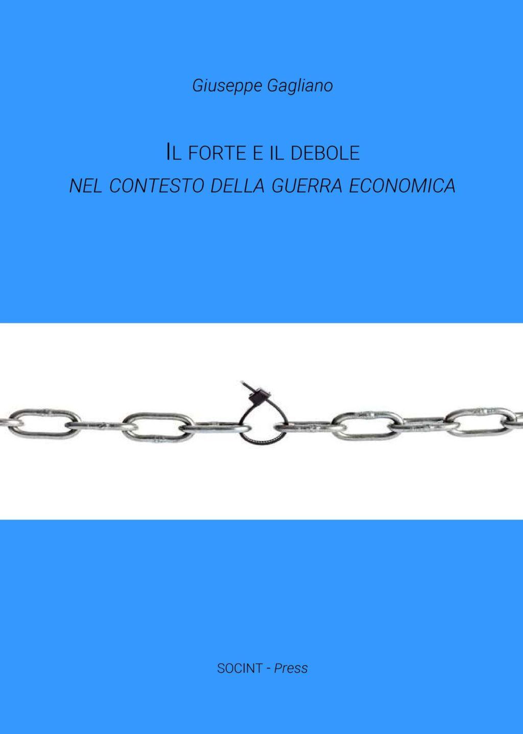 Il Forte e il Debole nel Contesto della Guerra Economica