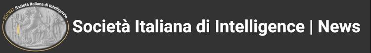Notizie della Società Italiana di Intelligence | SOCINT News