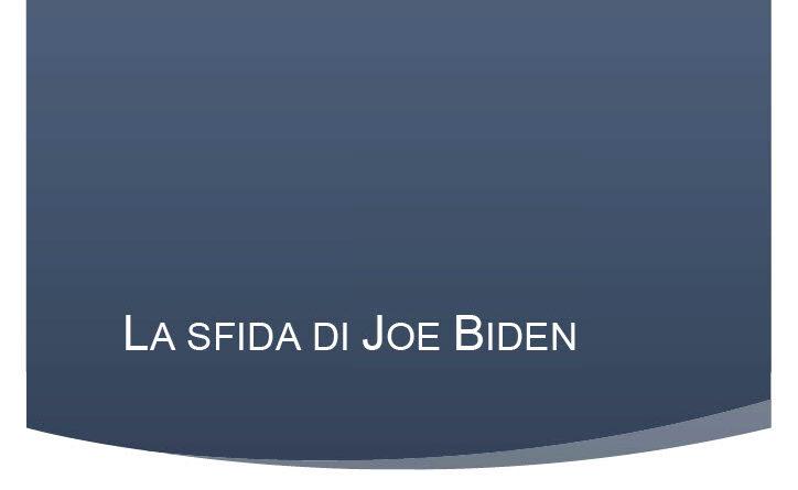 La sfida di Joe Biden